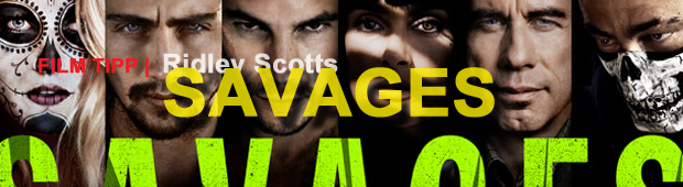 Film Tipp | Savages